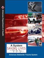 A System Saving Lives - Arkansas Department of Health