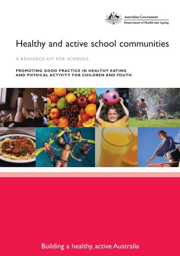 Healthy and active school communities A RESOURCE KIT FOR ...