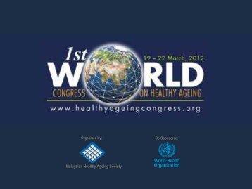 슬라이드 1 - 1st World Congress on Healthy Ageing
