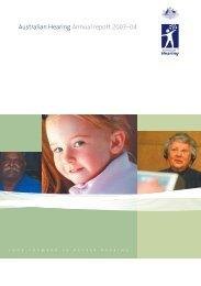 Stralian Hearing Annual Report 2003–04 - Australian Hearing