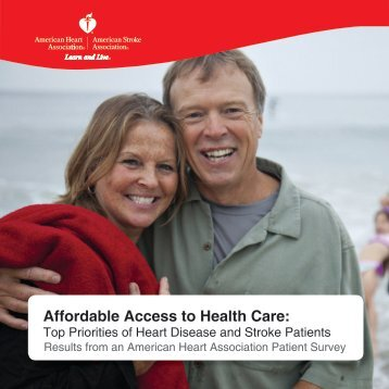 Affordable Access to Health Care: - American Heart Association