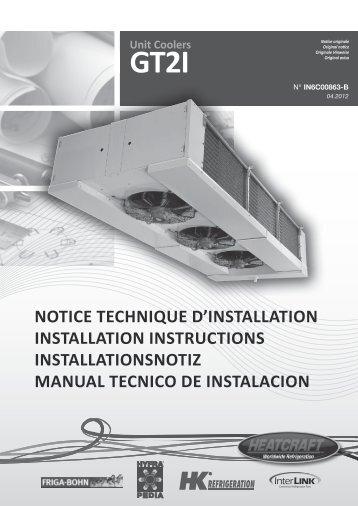 Unit Coolers GT2I NOTICE TECHNIQUE D'INSTALLATION ... - Europe