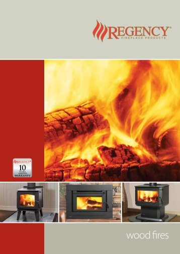 Brochure - Regency Fireplace Products