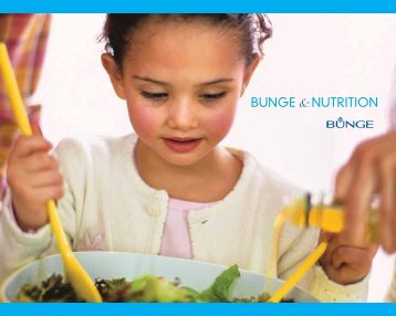 Moving forward with nutrition - Bunge