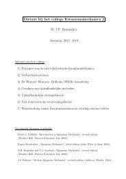 Dictaat bij het college Kwantummechanica 2 W.J.P. Beenakker
