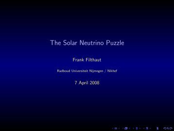 The Solar Neutrino Puzzle - Radboud Universiteit