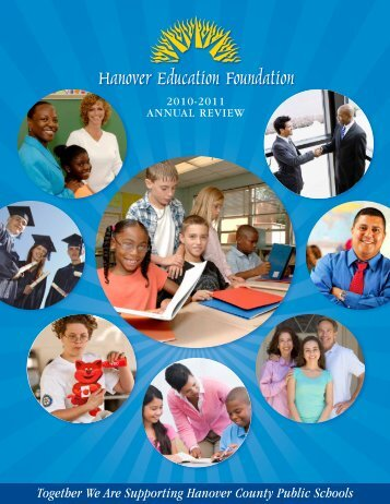 2010-2011 AnnuAl Review - hef hanover education foundation