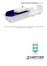 OUVRE-LETTRE AUTOMATIQUE O L 4 2 0 - HEFTER Systemform