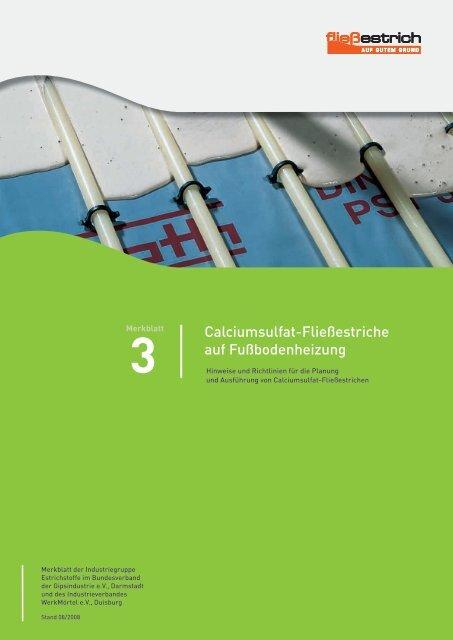 Calciumsulfat-Fließestriche auf Fußbodenheizung - Bundesverband ...