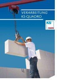 Verarbeitung KS-QuaDrO - Heidelberger Kalksandstein GmbH