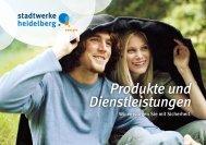 Produkte und Dienstleistungen - Heidelberger Versorgungs
