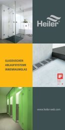 www.heiler-web.com GLASDUSCHEN ABLAUFSYSTEME ...