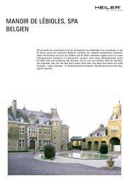 MANOIR DE LÉBIOLES, SPA BELGIEN - Alois Heiler GmbH