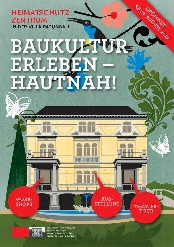 BAUKULTUR ERLEBEN – HAUTNAH! - Schweizer Heimatschutz