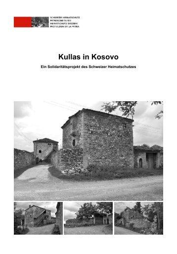 Mehr zum Projekt Â«Kullas in Kosovo - Schweizer Heimatschutz