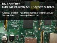 Dr. Bruteforce Oder wie ich lernte SSH-Angriffe zu lieben - Heinlein