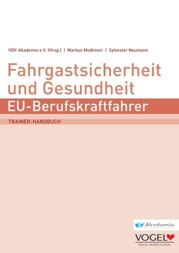 Fahrgastsicherheit und Gesundheit - Verlag Heinrich Vogel