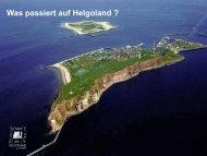 Was passiert auf Helgoland - Zwei Inseln in Bewegung