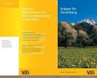 Erdgas für Vorarlberg Herzlich Willkommen im Veg-Kundencenter in