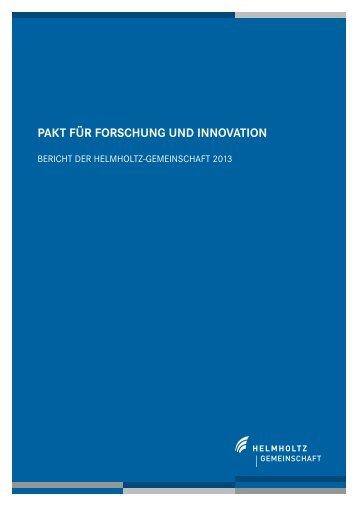 Paktbericht 2013 - Helmholtz-Gemeinschaft Deutscher ...