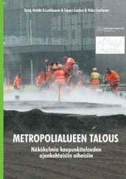 METROPOLIALUEEN TALOUS - Näkökulmia ... - Helsinki.fi