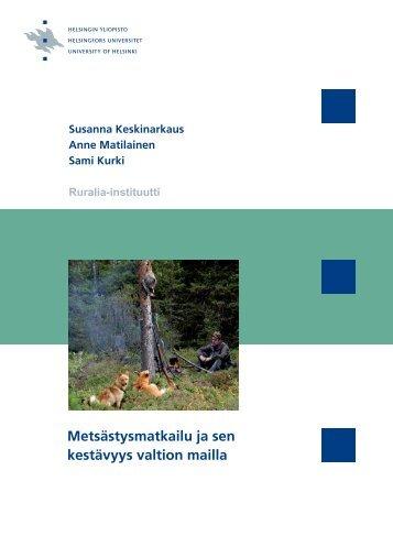 Metsästysmatkailu ja sen kestävyys valtion mailla - Helsinki.fi