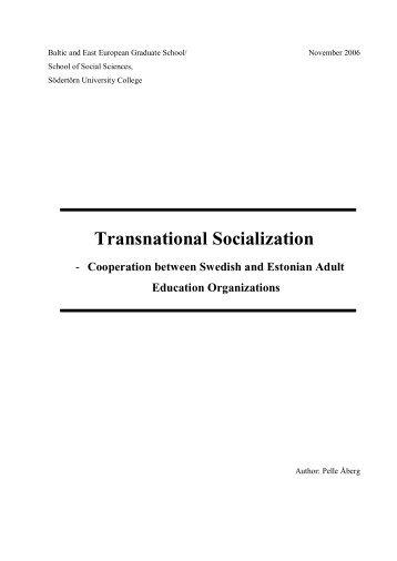 Transnational Socialization - Cooperation between ... - Helsinki.fi