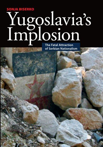 Yugoslavia's Implosion - Helsinki Committee for Human Rights in ...