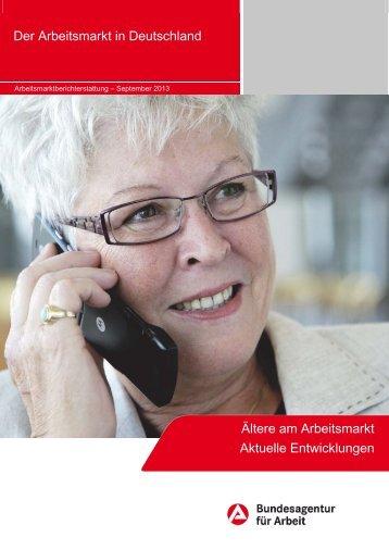 Der Arbeitsmarkt in Deutschland Ältere am Arbeitsmarkt Aktuelle ...