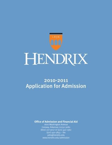 2010-2011 Application for Admission - Hendrix College