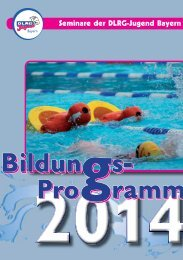 Bildungs- ramm Bildungs- ramm Pro Pro - DLRG-Jugend Bayern