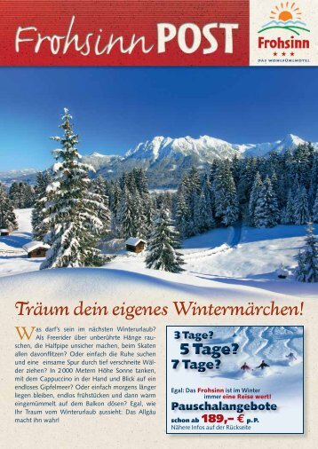 Träum dein eigenes Wintermärchen! - Wohlfühlhotel Frohsinn