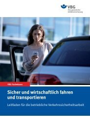 Sicher und wirtschaftlich fahren und transportieren - VBG