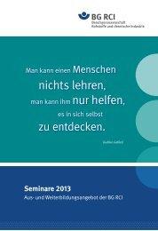 Aus- und Weiterbildungsangebot der BG RCI - Seminare 2014