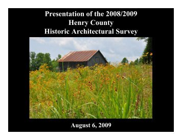 Presentation of the 2008/2009 Henry County Historic Architectural ...