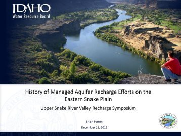 History of Managed Recharge Efforts on the Eastern Snake Plain