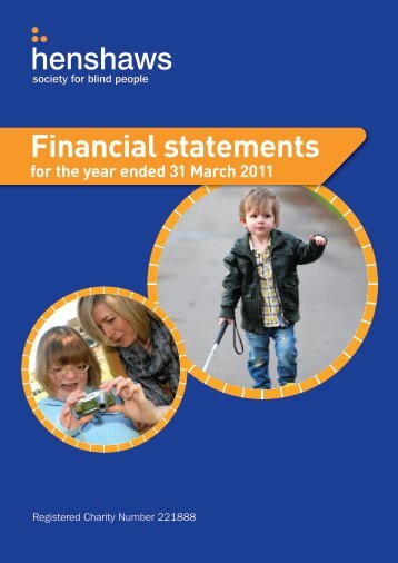 Financial statements for the year ended 31 March 2011 - Henshaws ...