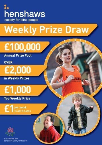Henshaws Lottery Leaflet - Henshaws Society for Blind People