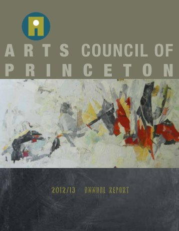 2012/13 ANNUAL REPORT - Arts Council of Princeton