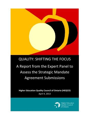 QUALITY: SHIFTING THE FOCUS A Report from ... - se www.heqco.ca.