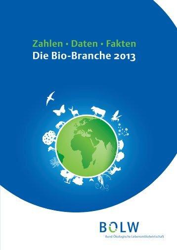 Die Bio-Branche 2013 - Bund Ökologische Lebensmittelwirtschaft