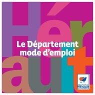 Le Département mode d'emploi - Conseil Général de l'Hérault