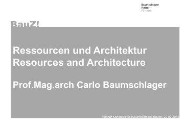 Ressourcen und Architektur Resources and Architecture - IBO