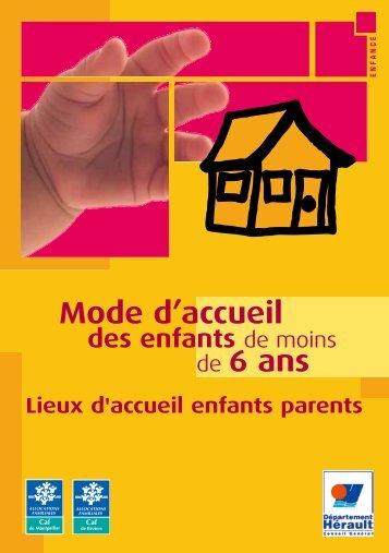 Mode d'accueil de 6 ans - Conseil Général de l'Hérault