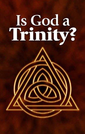 Is God a Trinity (ucg) - United Church of God
