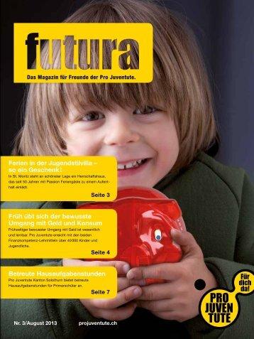 Futura Nr 3 / August 2013 - Pro Juventute
