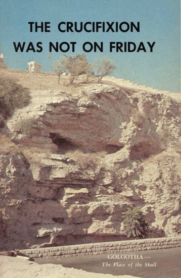 The Crucifixion Was Not on Friday - Church of God Faithful Flock
