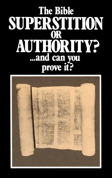 Bible - Superstition or Authority (1985)_b.pdf - Herbert W. Armstrong