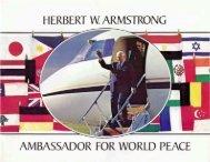 HERBERT W ARMSTRONG AMBASSADOR FOR WORLD PEACE