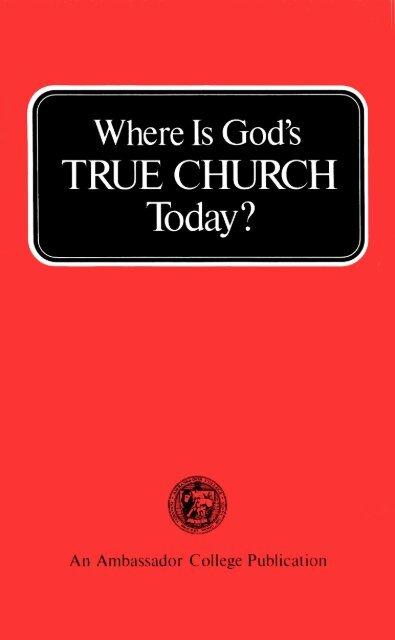 Where is Gods True Church Today (1973)_b.pdf - Herbert W ...